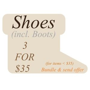 Shoes - Shoes (incl. Boots) 3 For $35!